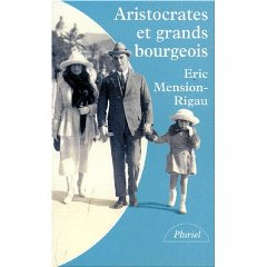 Aristocrates et grands bourgeois